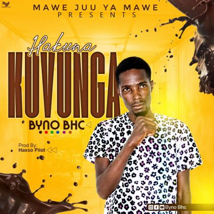 Downing new Audio by Byno BHC - Hakuna Kuvunga