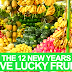 THE 12 NEW YEARS EVE LUCKY FRUITS