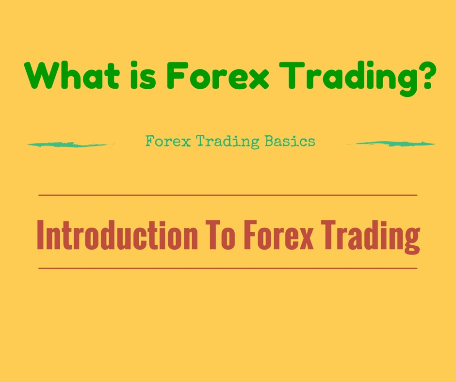 What is forex trading account