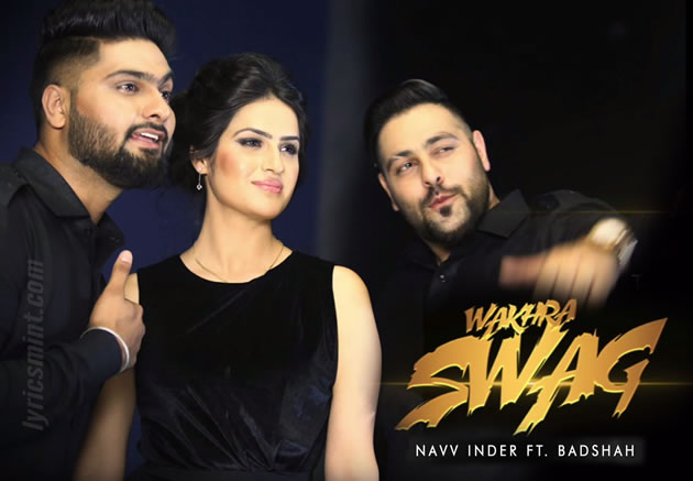 Wakhra Swag Lyrics - Badshah (2015) Hindi Lyrics