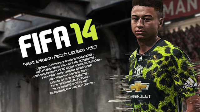 FIFA 14 Next Season Patch 2019 Update Release v5 0