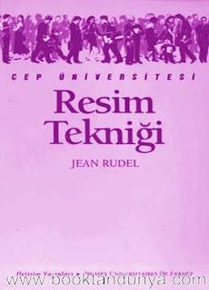 Jean Rudel - Resim Tekniği  (Cep Üniversitesi Dizisi - 34)