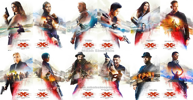 Sinopsis Film xXx 3 Return of Xander Cage 2017