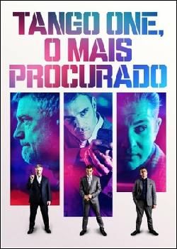 Tango One, O Mais Procurado Dublado (2018)