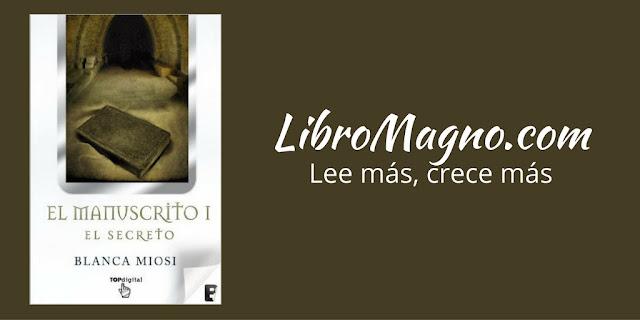"""""""El Manuscristo"""" de Blanca Miosi"""