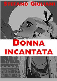 Donna Incantata di Stefano Giuliani PDF
