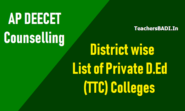list of private d.ed colleges for ap deecet counselling 2018,district wise list of private d.ed /ttc colleges for ap deecet counselling 2018,list of private d.ed colleges for ap deecet counselling 2018,ap private d.ed colleges list 2018,list of private tti colleges for ap deecet counselling 2018,ap private tti colleges list 2018
