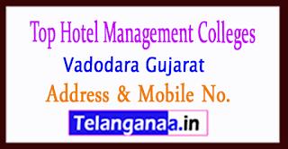Top Hotel Management Colleges in Vadodara Gujarat