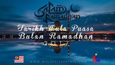Tarikh Mula Puasa Bulan Ramadhan 2017