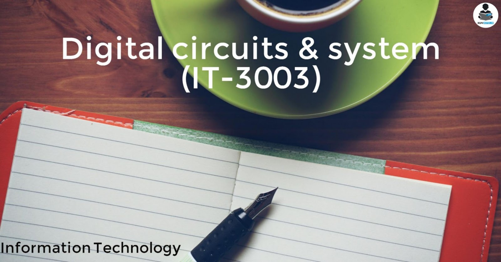 IT3003 -  Digital circuits & system - RGPV notes CBGS