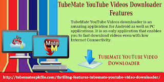 features of tubemate for android phone