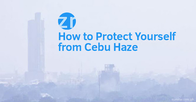 How to Protect Yourself from Cebu Haze