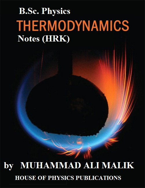 B Sc  Physics, THERMODYNAMICS, COMPLETE BOOK Notes of