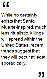 Borderland Beat: Santa Muerte: Inspired and Ritualistic Killings
