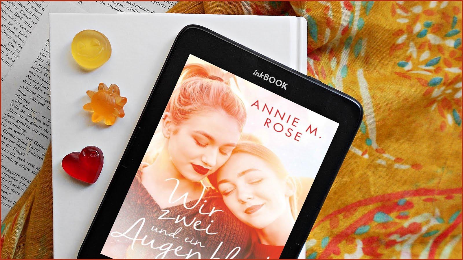 Rezension Wir zwei und ein Augenblick Annie M. Rose Forever LGTBQ lesbisch YA
