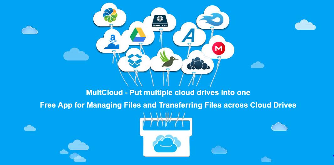Multcloud - di chuyển, sao chép dữ liệu qua lại giữa các Cloud Drive (Google Drive, Dropbox, ...)