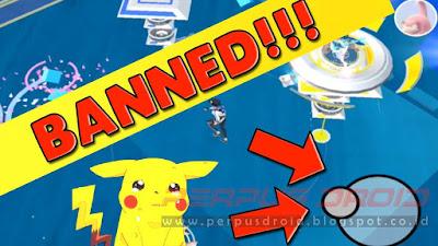 Cara Mudah Mengatasi Akun Pokemon Go di Banned Permanen