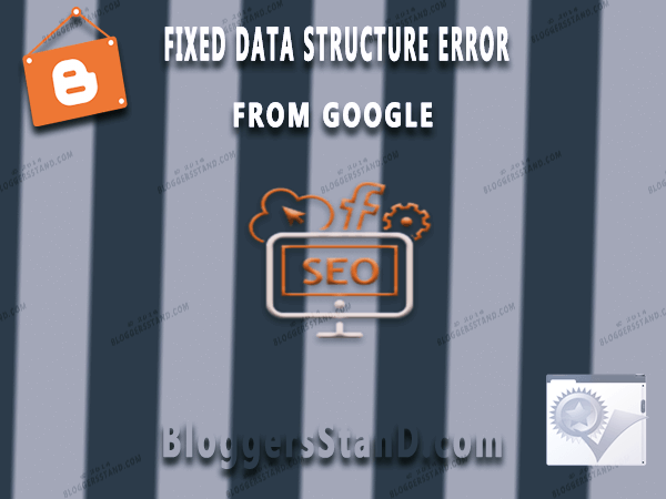 how to fix all errors missing and required from blogger website in google structure data testing tool