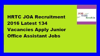 HRTC JOA Recruitment 2016 Latest 134 Vacancies Apply Junior Office Assistant Jobs