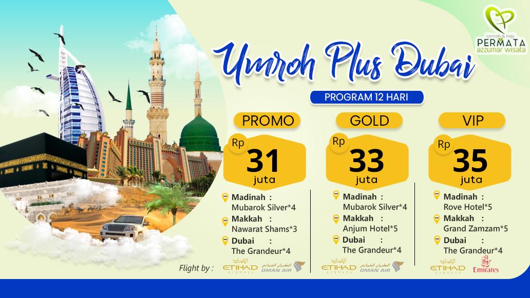 Biaya Murah Umroh Plus Dubai Promo 2019 2020