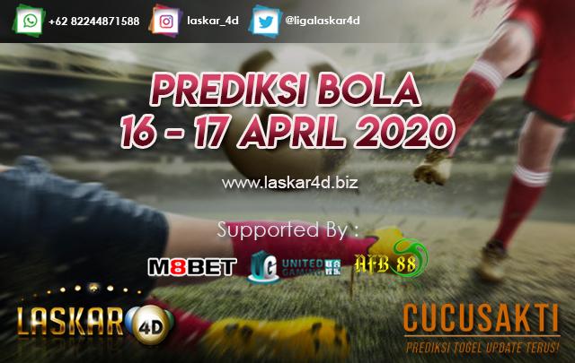 PREDIKSI BOLA JITU TANGGAL 16 – 17 APRIL 2020