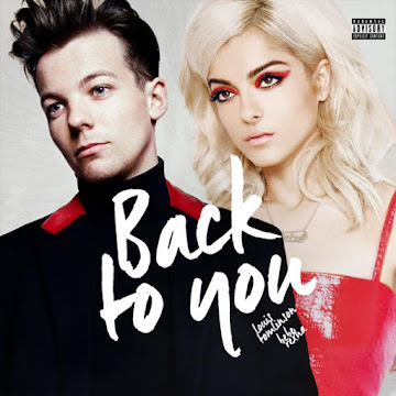 (Hot!)Lirik Lagu back To You -Bebe Rexha & Louis Tomlinson lyrics + VIDEO