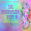(LOL HUNTS) SpringFling Hunt 2