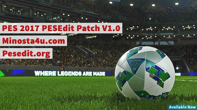 PES 2017 PESEdit Patch V1.0