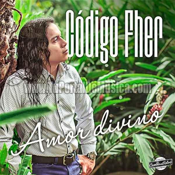 Codigo Fher - Amor Divino (2016)