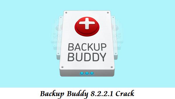 Backup Buddy 8.2.2.1 Crack Download
