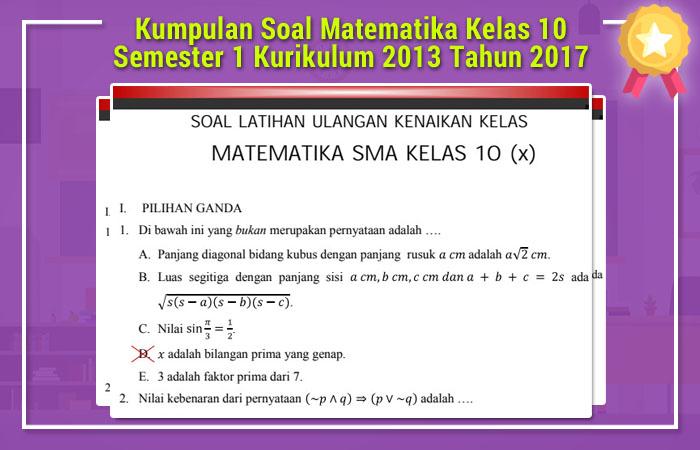 Kumpulan Soal Matematika Kelas 10 Semester 1 Kurikulum 2013