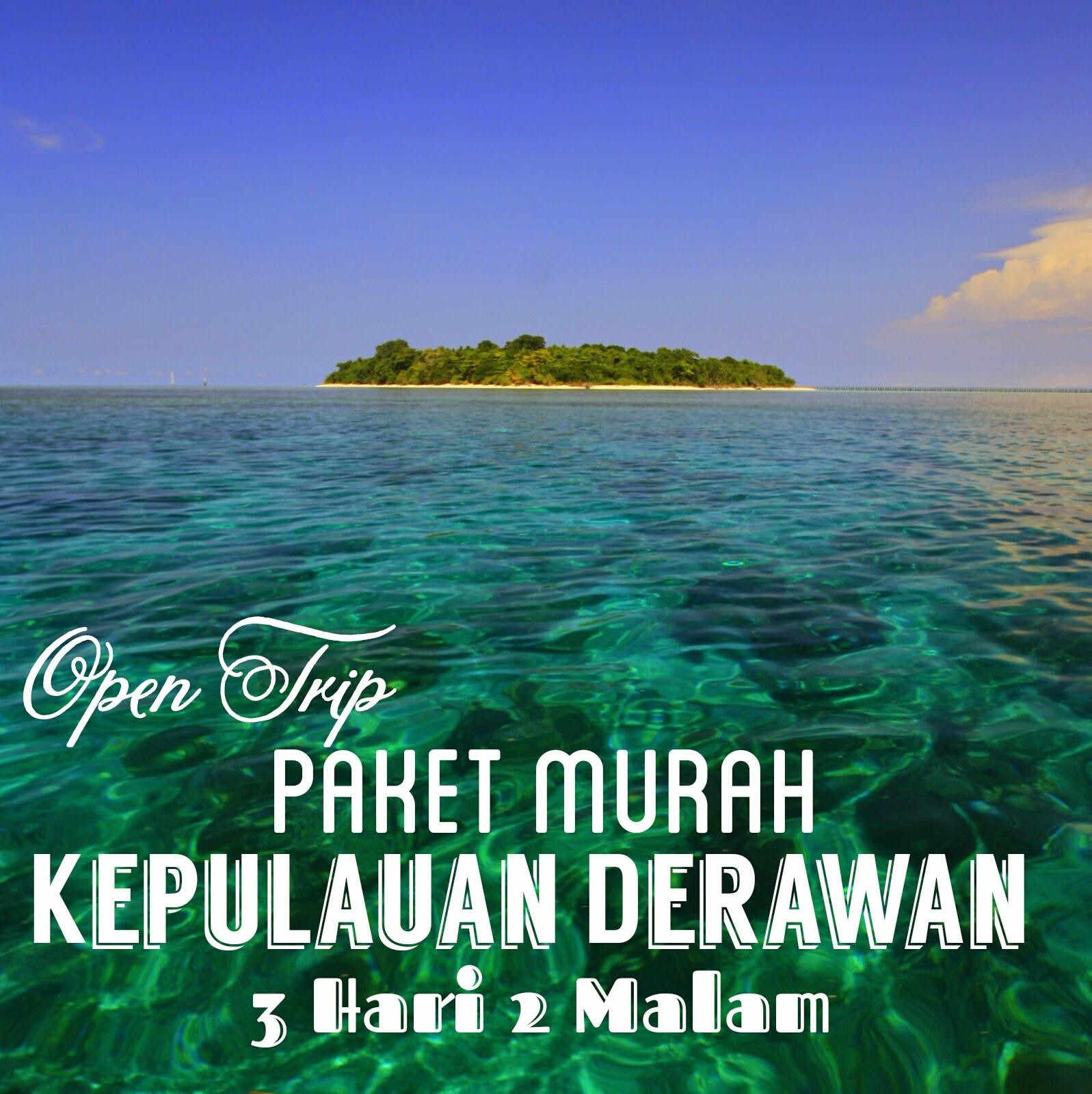 open trip paket tour pulau derawan 3h2m