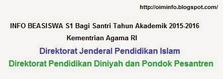 Info Beasiswa S1 Bagi Santri Tahun Akademik 2015-2016