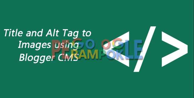 script auto tag alt and title image blogger