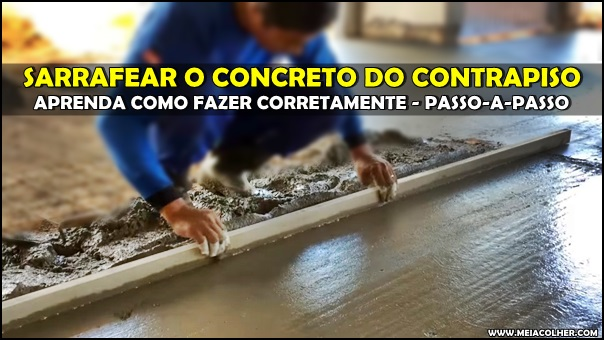 sarrafear concreto do contrapiso