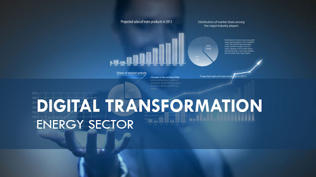 Digital Transformation in The Energy Industry