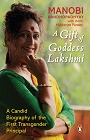http://www.amazon.in/Gift-Goddess-Lakshmi-Manobi-Bandopadhyay/dp/0143425943