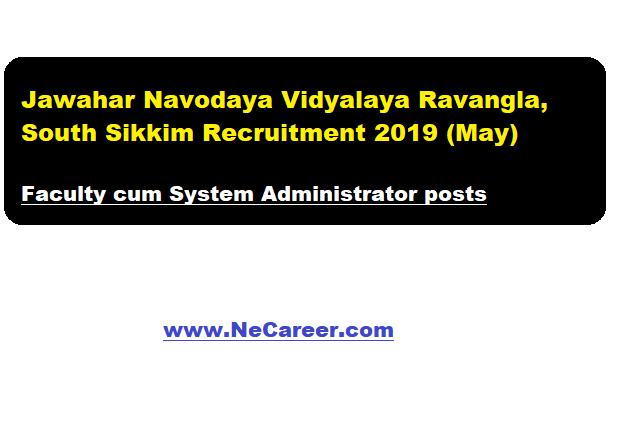 Jawahar Navodaya Vidyalaya Ravangla, South Sikkim Vacancy 2019 (May)