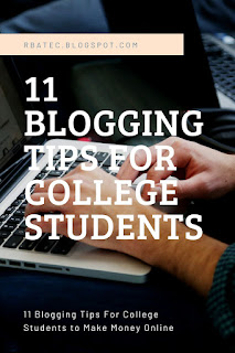 Blogging Tips for college Students to make money Online