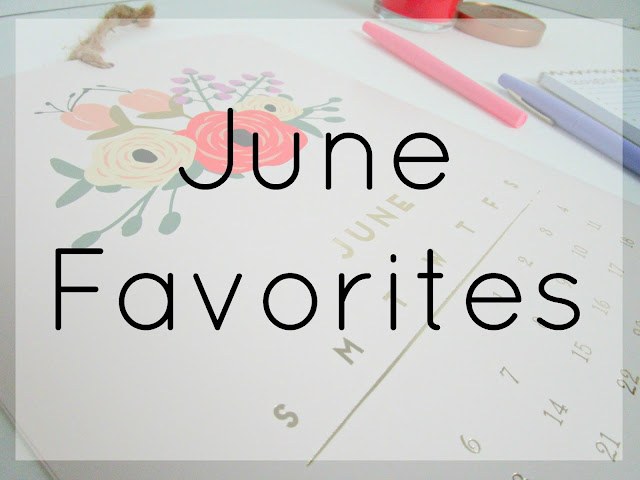 June Favorites from Courtney's Little Things