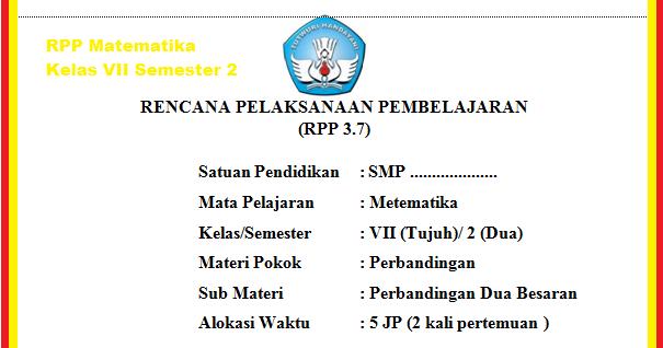 Rpp Matematika Smp Kelas 7 Semester 2 Tahun 2018 2019 Update Info Pendidikan
