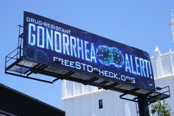 Drug resistant Gonorrhea Alert STD check billboard