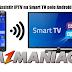 Como Assistir IPTV e Filmes Online na Smart TV pelo Android via DLNA