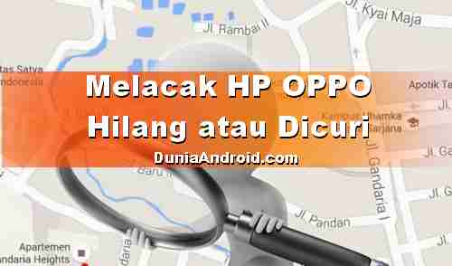 Cara mencari HP OPPO Hilang atau dicuri dalam keadaan mati?