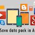 ऐसे बचायें अपने मोबाइल इंटरनेट डेटा पैक को