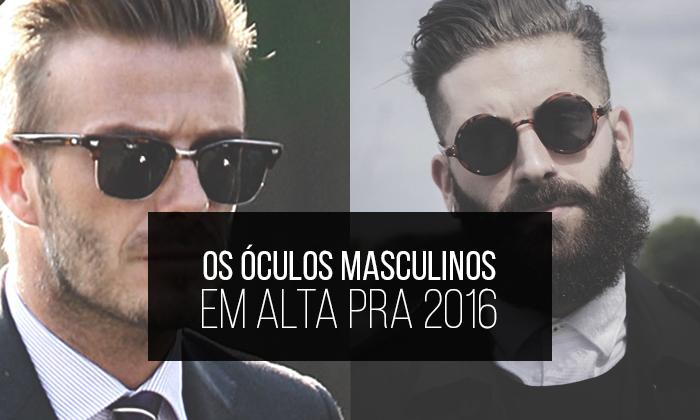Macho Moda - Blog de Moda Masculina  Os Óculos Masculinos que estão ... 76a95bd0aa