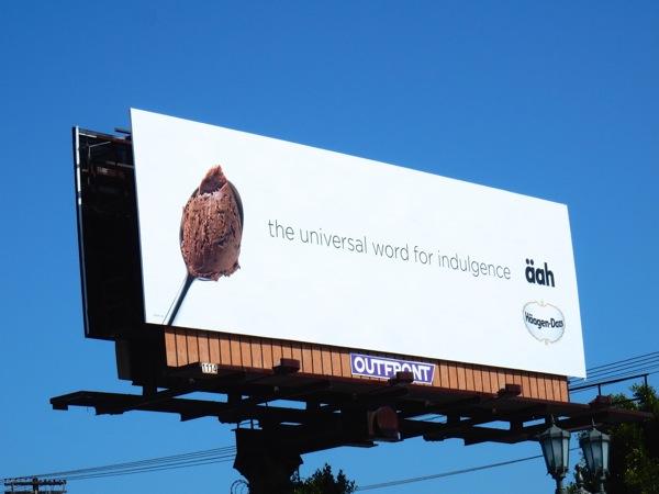 Häagen-Dazs universal world for indulgence äah billboard