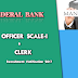 Federal Bank PO and Clerk Recruitment Notification 2017