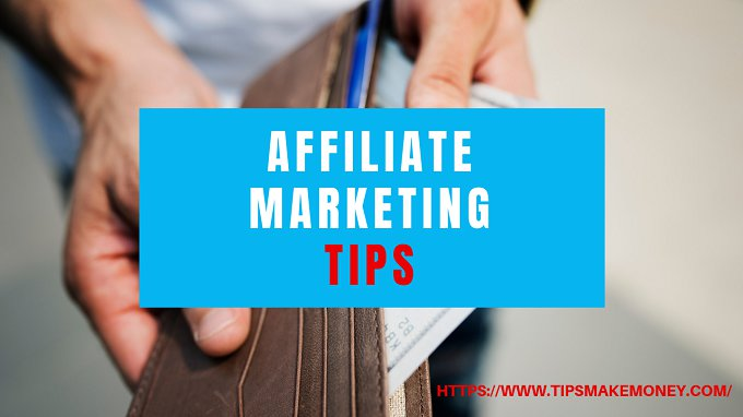 Affiliate Marketing Tips 6 Great Ideas