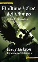 Crónicas Del Campamento Mestizo. Percy Jackson Y Los Dioses Del Olimpo V: El Último Héroe Del Olimpo, de Rick Riordan